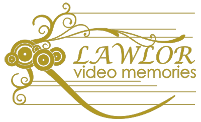 Lawlor Video Memories – Your special day is our speciality!